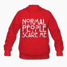Normal People Scare Me Hoodies