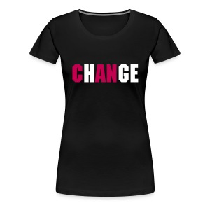 ChANge - Pink/Black Wms - Women's Premium T-Shirt