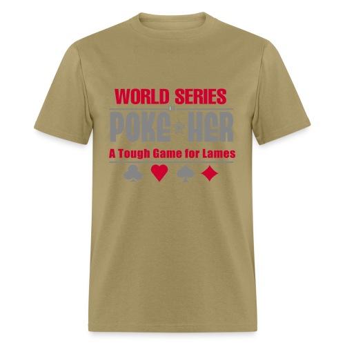 WSOPH - A Tough Game for Lames - Men's T-Shirt