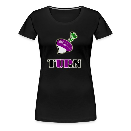 Turnup Woman - Women's Premium T-Shirt