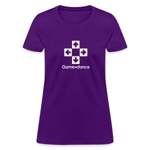 Game=dance   Women's - Women's T-Shirt