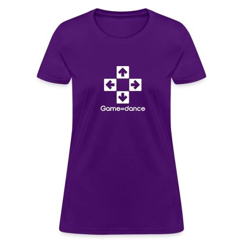 Game=dance | Women's - Women's T-Shirt