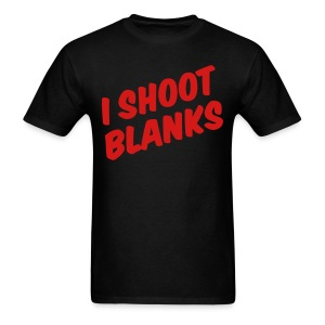 I shoot blanks - Men's T-Shirt