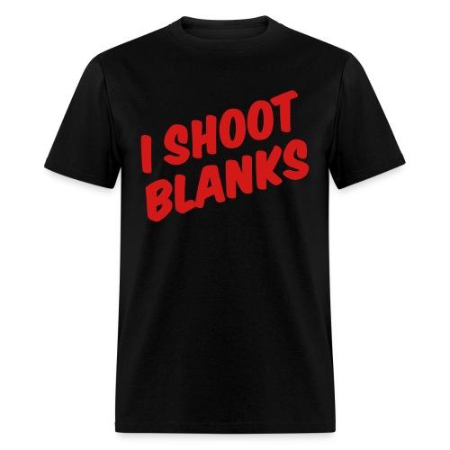 I shoot blanks - Men's T-Shirt
