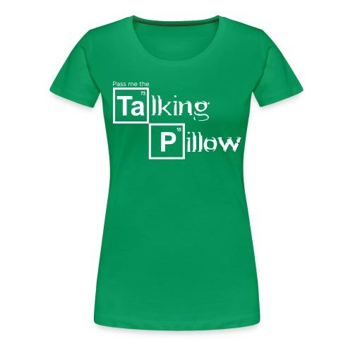 Talking Pillow - Women's - Women's Premium T-Shirt