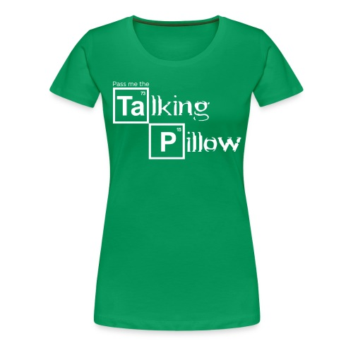 Talking Pillow - Women's - Women's Premium T-Shirt