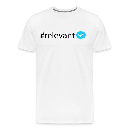 Men's #relevant Tee - Men's Premium T-Shirt