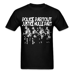 Police partout justice nulle part Anti-police - ACAB - All cops are bastards - Repression - Police brutality - Fuck cops - Copwatch