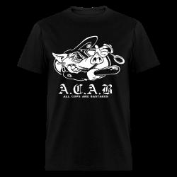 A.C.A.B. All Cops Are Bastards Anti-police - ACAB - All cops are bastards - Repression - Police brutality - Fuck cops - Copwatch