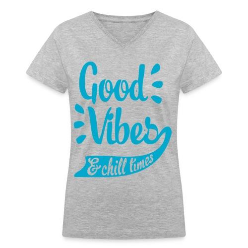 Good Vibes - Women's V-Neck T-Shirt