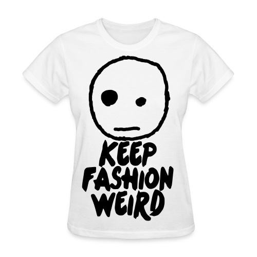 Weird Fashion - Women's T-Shirt