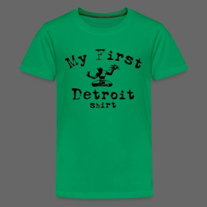 My First Detroit Shirt - Kids' Premium T-Shirt