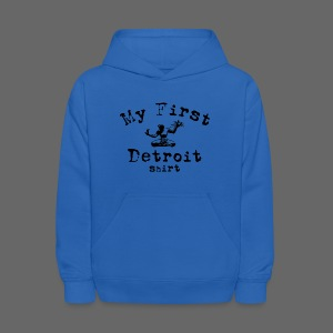 My First Detroit Shirt - Kids' Hoodie