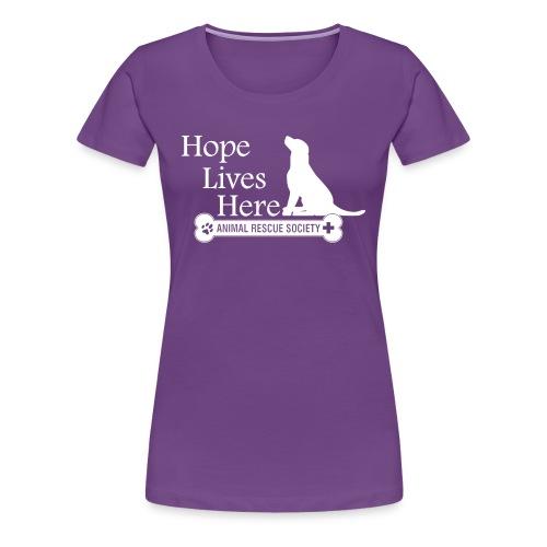 Hope Lives Here Woman's Tee - Women's Premium T-Shirt