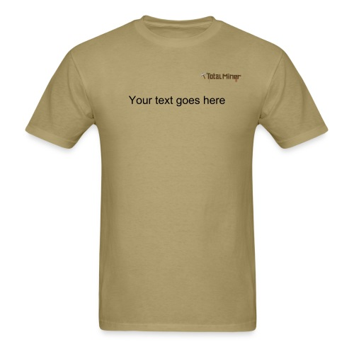 Total Miner Classic Logo T-Shirt with Personalized Text - Men's T-Shirt