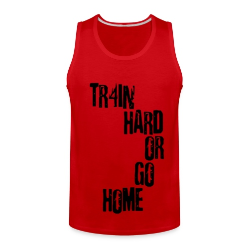 Tr4in Hard or Go Home Manga Cero - Men's Premium Tank
