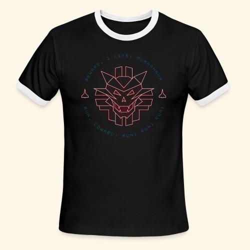 Beware, i live! - Men's Ringer T-Shirt