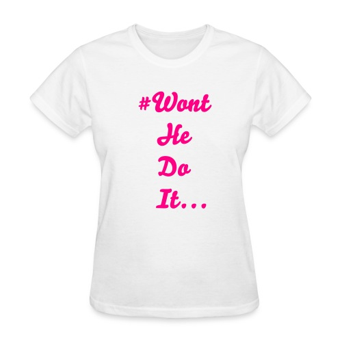 #WontHeDoIt (HPCentered) - Women's T-Shirt