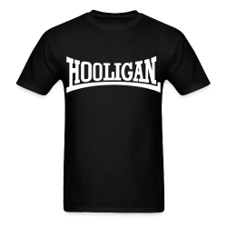 Hooligan Skinhead - Redskin - Oi! - Trojan - Rude boy - Skinhead reggae - SHARP - Skinheads Against Racial Prejudices - Redskinhead - Hooligans - Spirit of 69