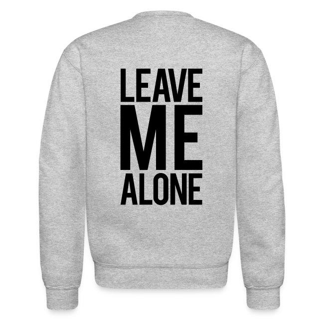 Leave me alone | Mens Jumper