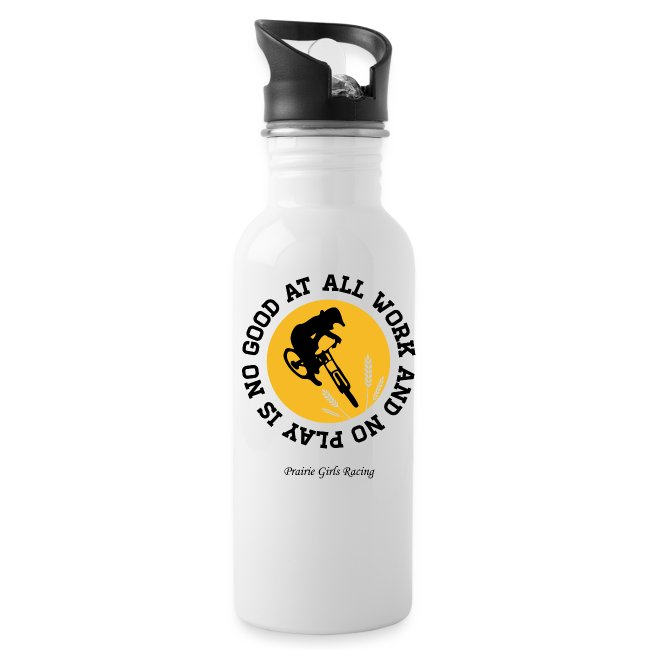 All Work and No Play Water Bottle