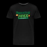 T-Shirts ~ Men's Premium T-Shirt ~ Running on Juice: Men's Premium T-Shirt