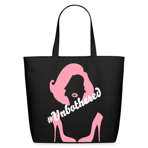 #Unbothered - Tote Bag - Eco-Friendly Cotton Tote