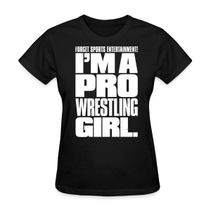 Pro Wrestling Girl (Women) - Women's T-Shirt