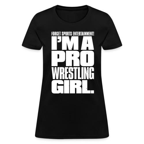 Pro Wrestling Girl (Women) - Women's T-Shirt