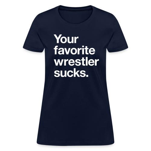 Your Favorite (Women) - Women's T-Shirt