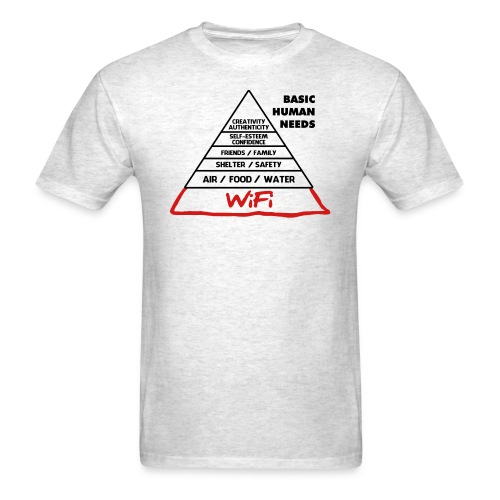 Wifi Basic Human Needs - Men's T-Shirt