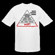 T-Shirts ~ Men's Tall T-Shirt ~ Wifi Basic Human Needs
