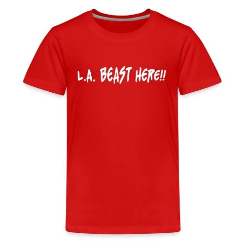 Kids L.A. BEAST HERE!! - Kids' Premium T-Shirt
