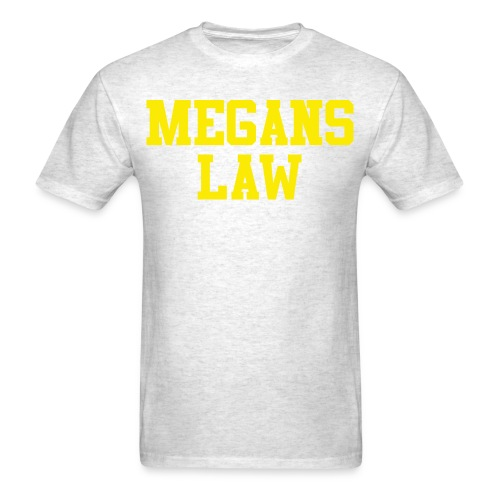 Megan's Law T-Shirt - Men's T-Shirt
