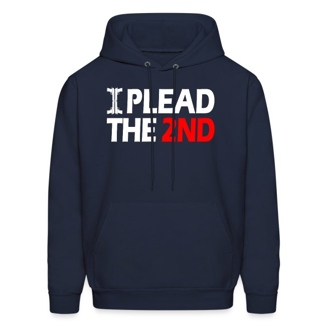 Hooded Sweater: Plead The Second!