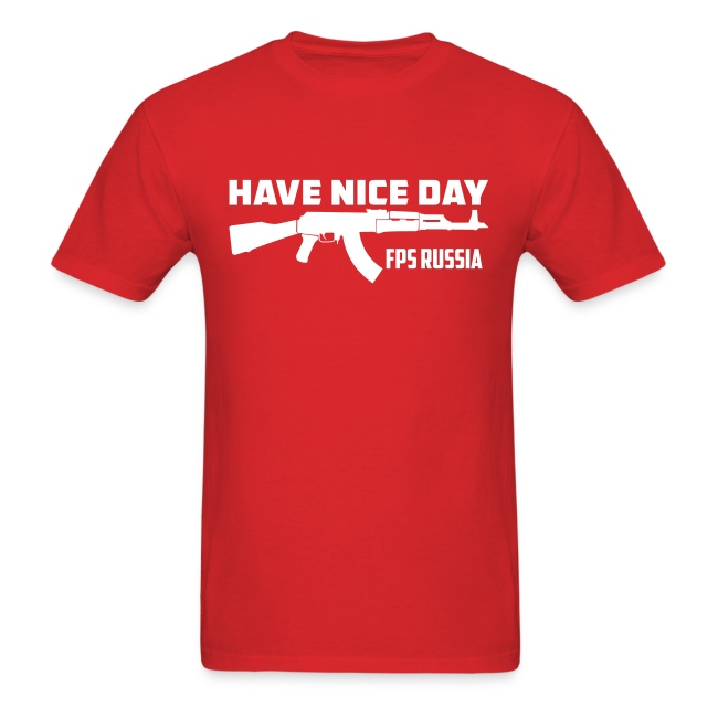 Standard Tee: Have Nice Day!
