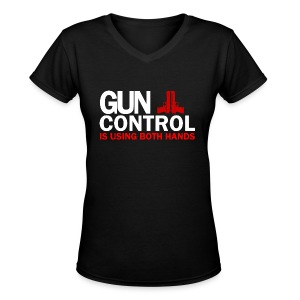 Ladies V-Neck: Gun Control - Women's V-Neck T-Shirt