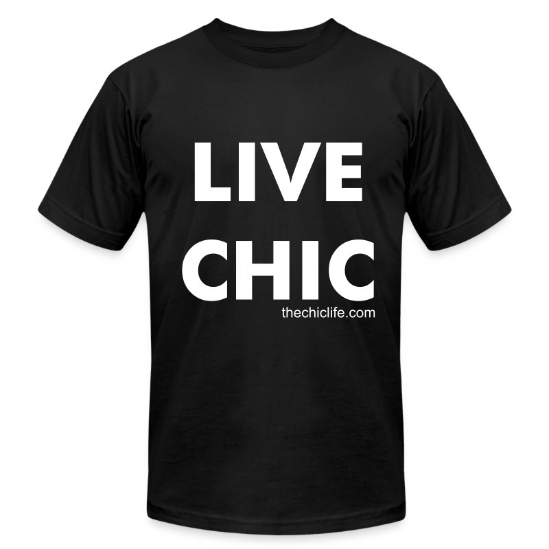 Live Chic Unisex T-Shirt - Men's T-Shirt by American Apparel