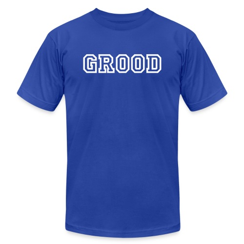 They're GROOD! - Men's Fine Jersey T-Shirt