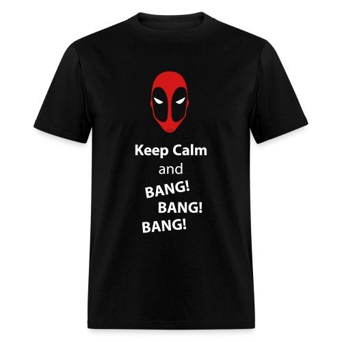 Deadpool Keep Calm - Men's T-Shirt