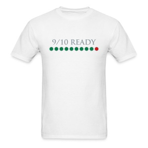 9/10 Ready - Men's T-Shirt