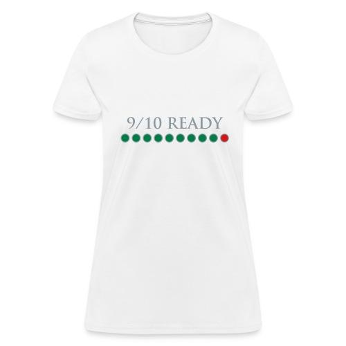9/10 Ready in Dota2 - Gaming Girls - Women's T-Shirt