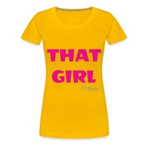 THAT GIRL.  BASIC B - Women's Premium T-Shirt