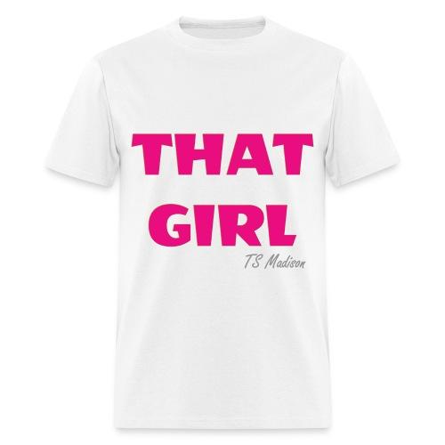 THAT GIRL.  BASIC B - Men's T-Shirt