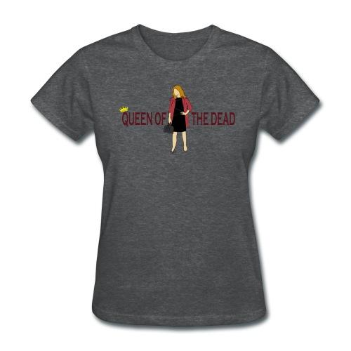 Queen Of The Dead - Standard T - Women's T-Shirt