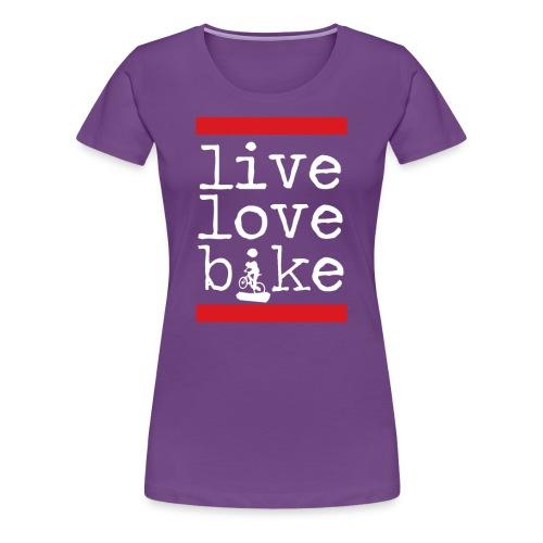 Live Love Bike (Womens) - Women's Premium T-Shirt