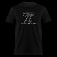 T-Shirts ~ Men's T-Shirt ~ World's # Pi Mathematician