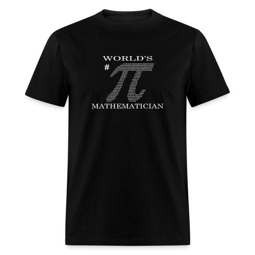 World's # Pi Mathematician - Men's T-Shirt
