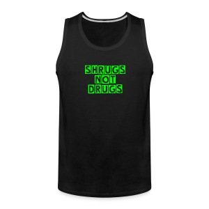Womens Shrugs Not Drugs Tank Top - Men's Premium Tank