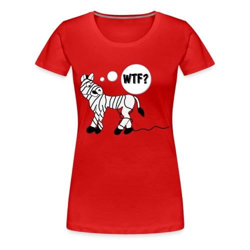 Women's Premium WTF?! Zebra Tee - Women's Premium T-Shirt